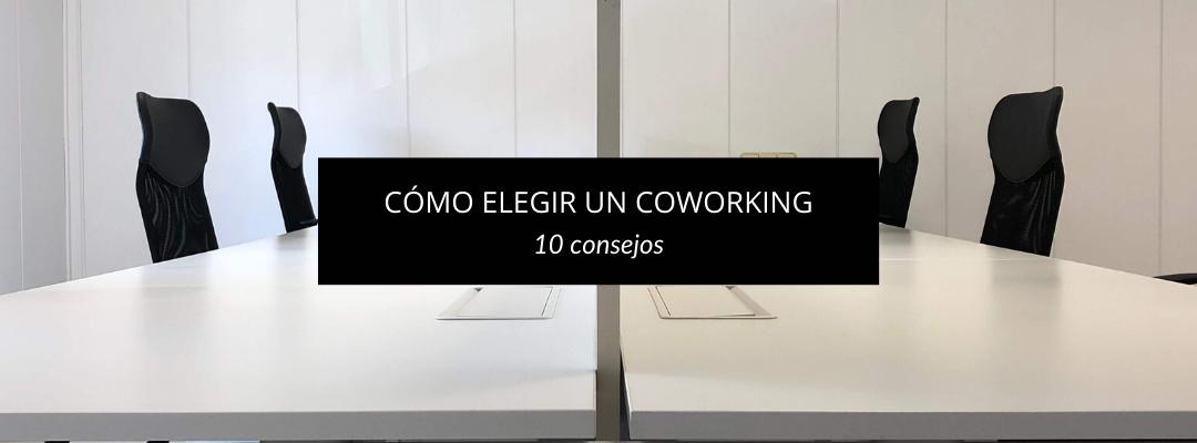 10 Consejos para elegir un coworking