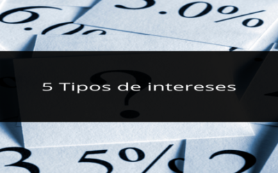5 Tipos de intereses